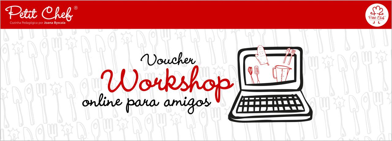 Voucher para Workshop Online Entre Amigos